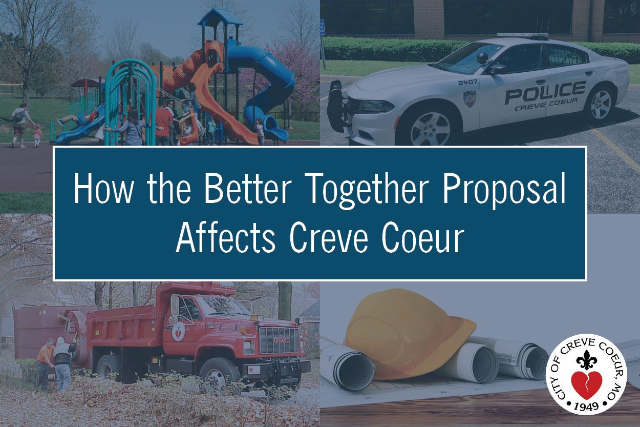 How the Better Together Proposal Affects Creve Coeur