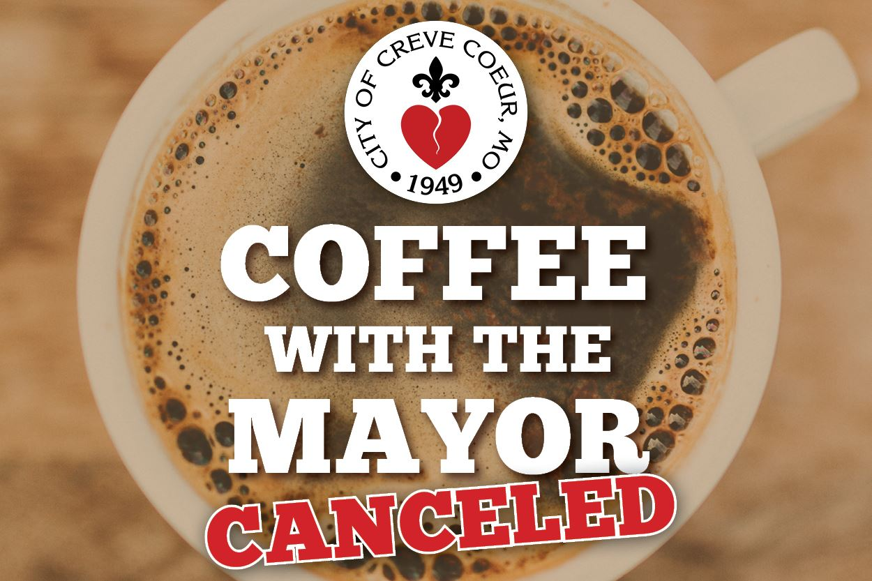Coffee with the Mayor Canceled
