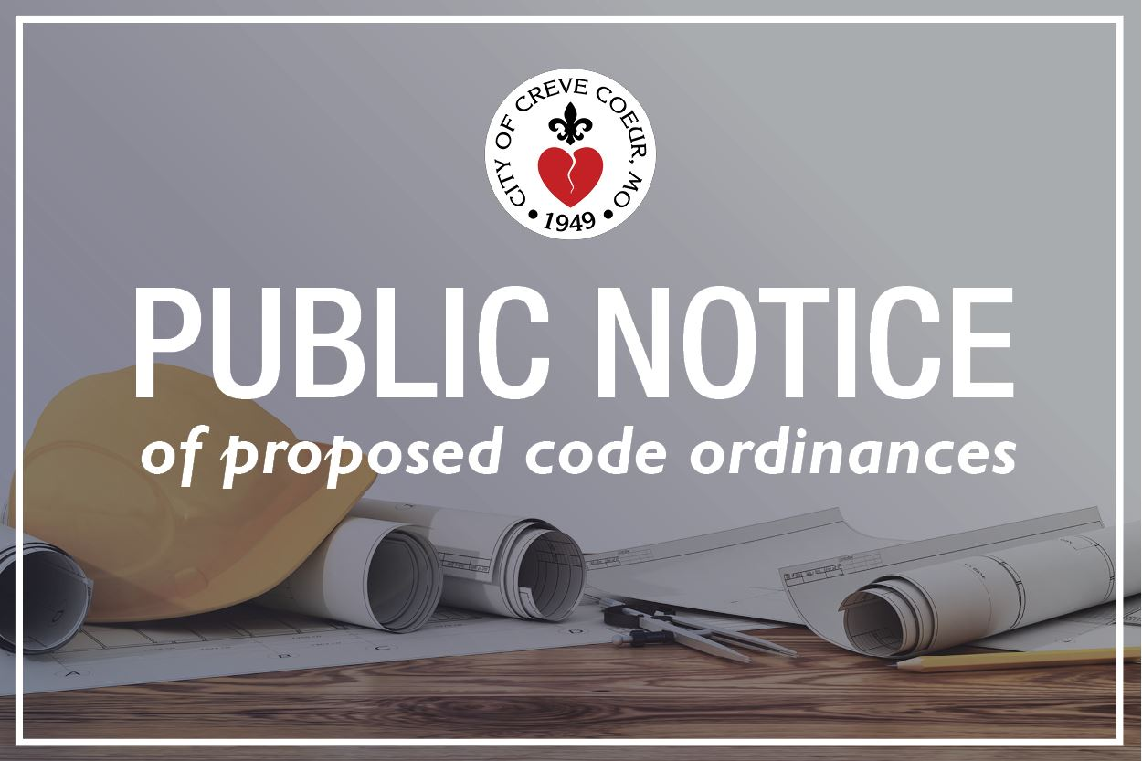 Public Notice: Proposed Code Ordinances