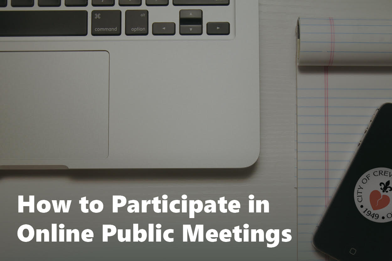 How to Participate in Online Public Meetings