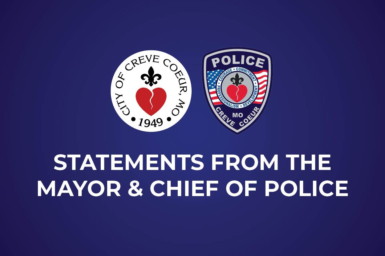 Statements from the Mayor and Chief of Police